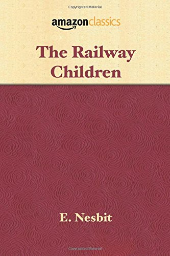 9781945027444: The Railway Children