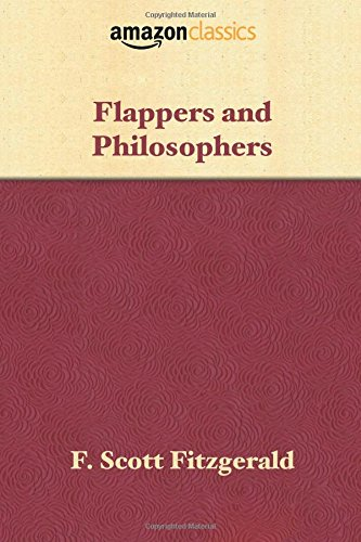 9781945027574: Flappers and Philosophers