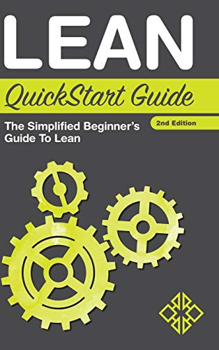 9781945051197: Lean QuickStart Guide: The Simplified Beginner's Guide to Lean