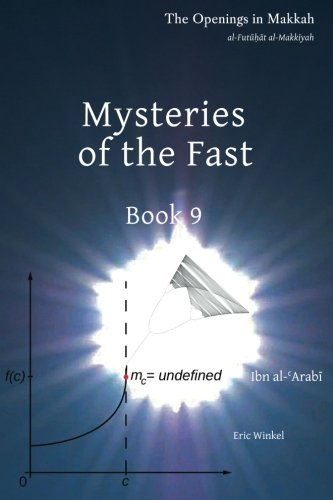 Mysteries of the Fast: Book 9: Dr. Eric A. Winkel