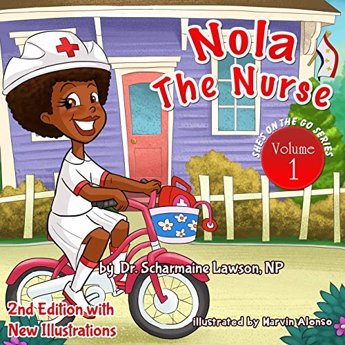 9781945088124: Nola the Nurse Revised Vol. 1: She's On The Go