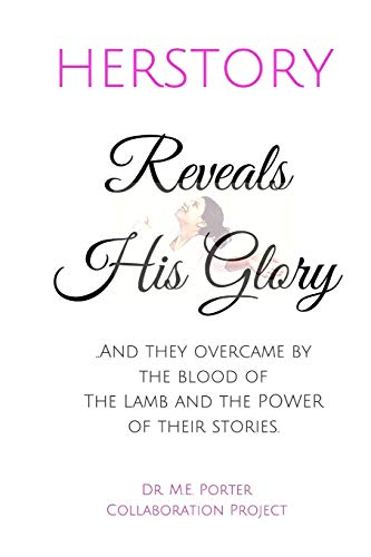 9781945117091: Herstory: Reveals His Glory