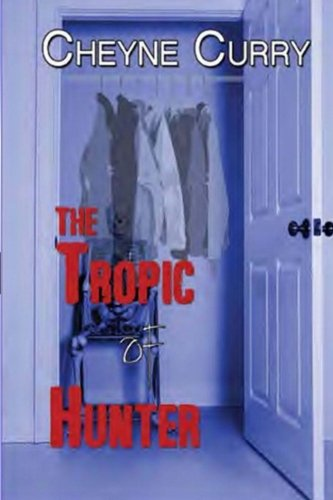 9781945124013: The Tropic of Hunter
