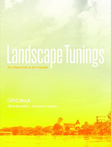 9781945150180: Landscape Tunings: An Urban Park at the Danube