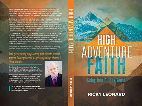 High Adventure Faith: Evangelist Ricky Leonard