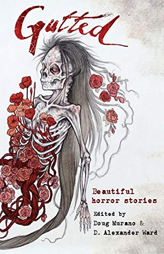 9781945174650: Gutted: Beautiful Horror Stories