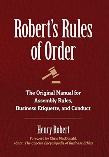 9781945186400: Robert's Rules of Order: The Original Manual for Assembly Rules, Business Etiquette, and Conduct
