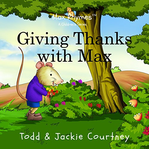 Giving Thanks with Max: Jackie Courtney; Todd
