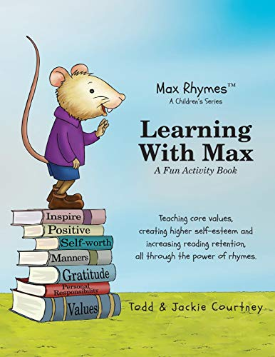 Learning with Max : A Fun Activity: Jackie Courtney; Todd