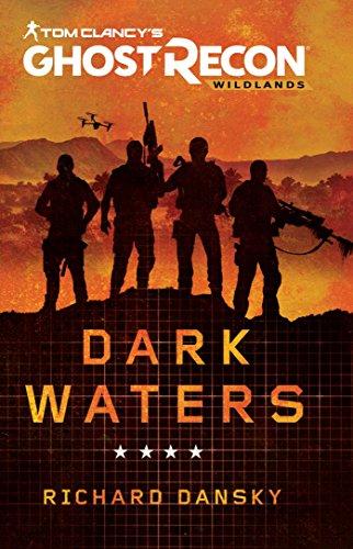 Tom Clancy s Ghost Recon Wildlands: Dark Waters (Paperback)