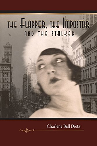 The Flapper, the Impostor, and the Stalker (Inkydance Book Club Collection): Charlene Bell Dietz
