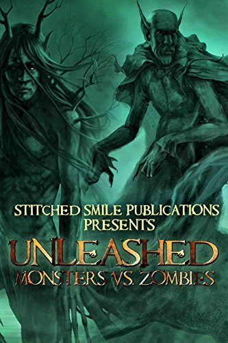 Unleashed: Monsters VS Zombies: Pardee Whiting, Donelle;