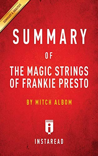 Summary of The Magic Strings of Frankie Presto: by Mitch Albom | Includes Analysis
