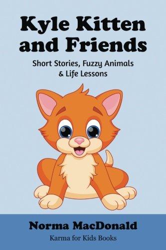 Kyle Kitten and Friends: Short Stories, Fuzzy: MacDonald, Norma
