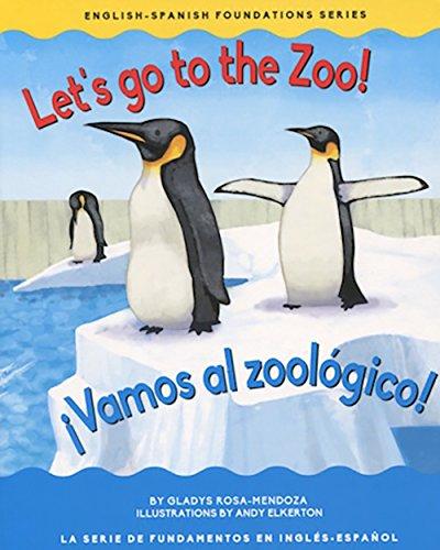 9781945296048: Let's go to the zoo! / ¡Vamos al zoológico! (Eng/Span Foundation) (Engish / Spanish Foundation) (English and Spanish Edition)