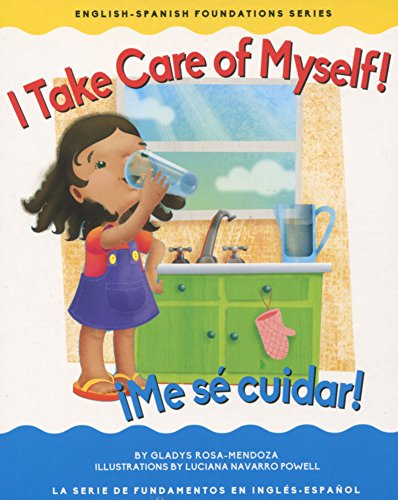 I Take Care of Myself! / Â¡Me: Gladys Rosa-Mendoza