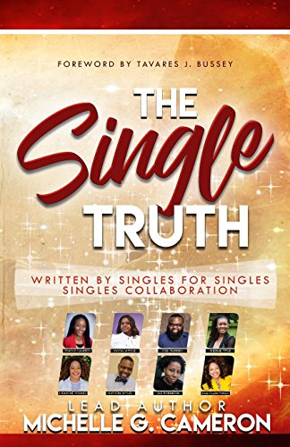 The Single Truth: Written by Singles for Singles - Singles Collaboration