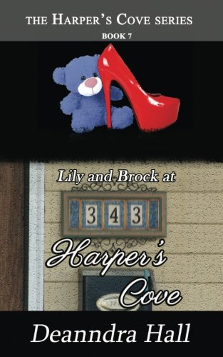 9781945370014: Lily and Brock at 343 Harper's Cove (Volume 7)