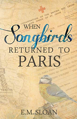 9781945419041: When Songbirds Returned to Paris