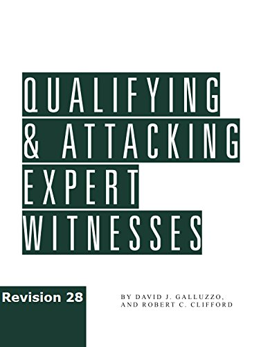 9781945421020: Qualifying and Attacking Expert Witnesses