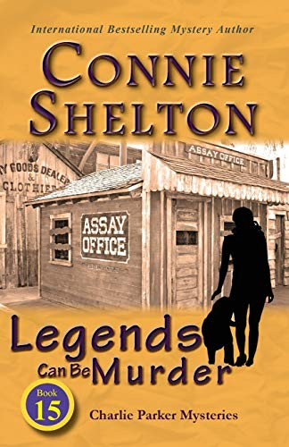 9781945422157: Legends Can Be Murder: Charlie Parker Mysteries, Book 15 (Charlie Parker New Mexico Mystery)