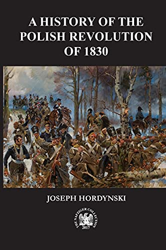9781945430329: The 1830 Revolution in Poland