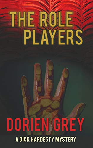 9781945447839: The Role Players (Dick Hardesty Mystery)
