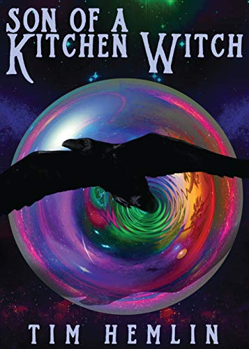 Son of a Kitchen Witch: Tim Hemlin