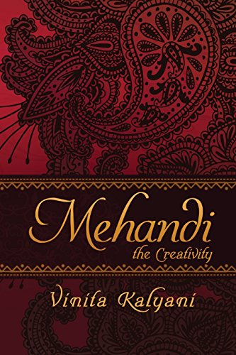 Mehandi: The Creativity: Kalyani, Vinita