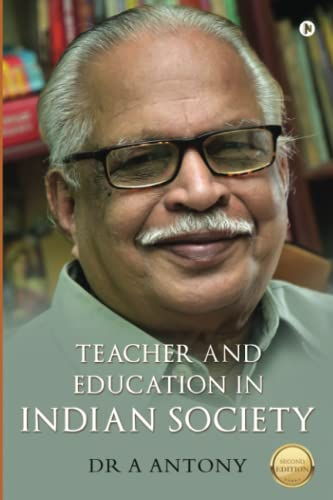 9781945497773: Teacher and Education in Indian Society