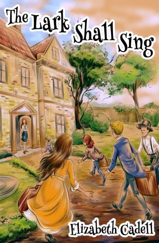The Lark Shall Sing (Wayne Family) (Volume: Elizabeth Cadell