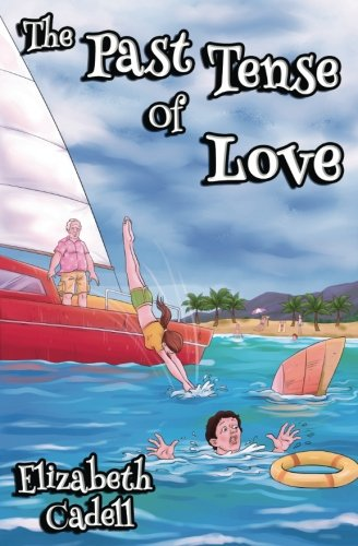 9781945511349: The Past Tense Of Love
