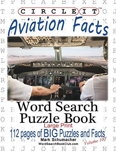9781945512360: Circle It, Aviation Facts, Large Print, Word Search, Puzzle Book
