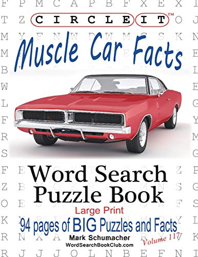Circle It, Muscle Car Facts, Large Print, Word Search, Puzzle Book: Lowry Global Media LLC