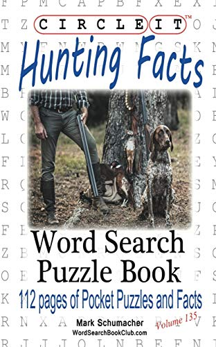 9781945512650: Circle It, Hunting Facts, Word Search, Puzzle Book