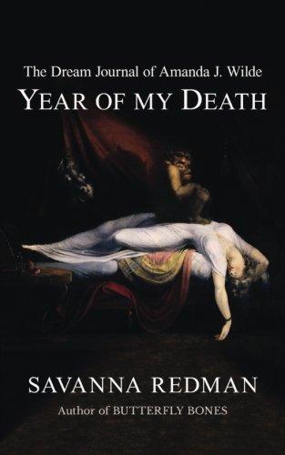 9781945517006: The Dream Journal of Amanda J. Wilde: Year of My Death