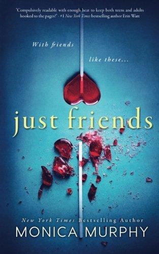 9781945522024: Just Friends