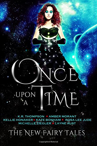 9781945524028: Once Upon a Time: The New Fairy Tales (Volume 1)