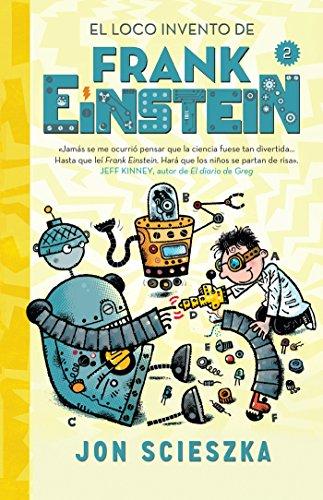 9781945540479: El Loco Invento de Frank Einstein / Frank Einstein and the Electro-Finger
