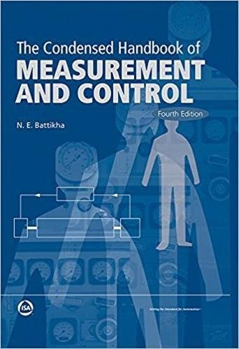 9781945541384: The Condensed Handbook of Measurement and Control, Fourth Edition