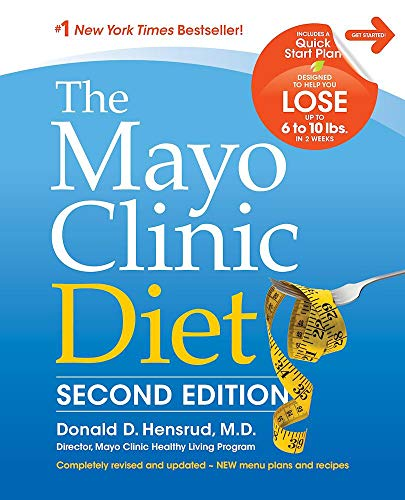 9781945564000: The Mayo Clinic Diet, 2nd Edition: Completely Revised and Updated - New Menu Plans and Recipes