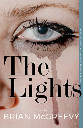 The Lights Format: Trade Paper: Brian McGreevy