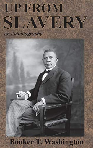 9781945644108: Up From Slavery: An Autobiography