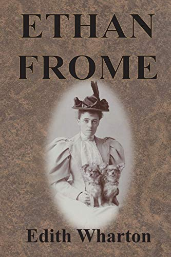 9781945644382: Ethan Frome