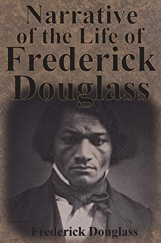 9781945644672: Narrative of the Life of Frederick Douglass
