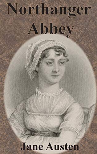 9781945644849: Northanger Abbey