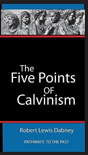 9781945698095: The Five Points Of Calvinism