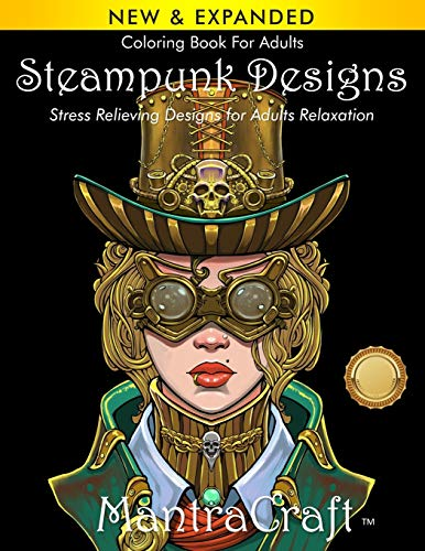 9781945710315: Coloring Book For Adults: Steampunk Designs: Stress Relieving Designs for Adults Relaxation