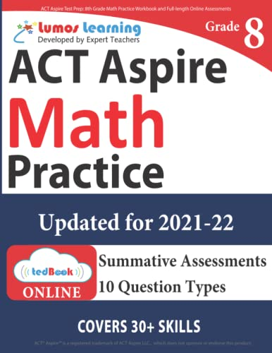 9781945730177: ACT Aspire Test Prep: 8th Grade Math Practice Workbook and Full-length Online Assessments: ACT Aspire Study Guide