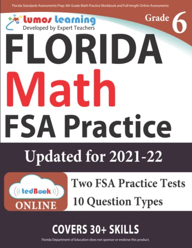 Florida Standards Assessments Prep: 6th Grade Math Practice Workbook and Full-length Online ...